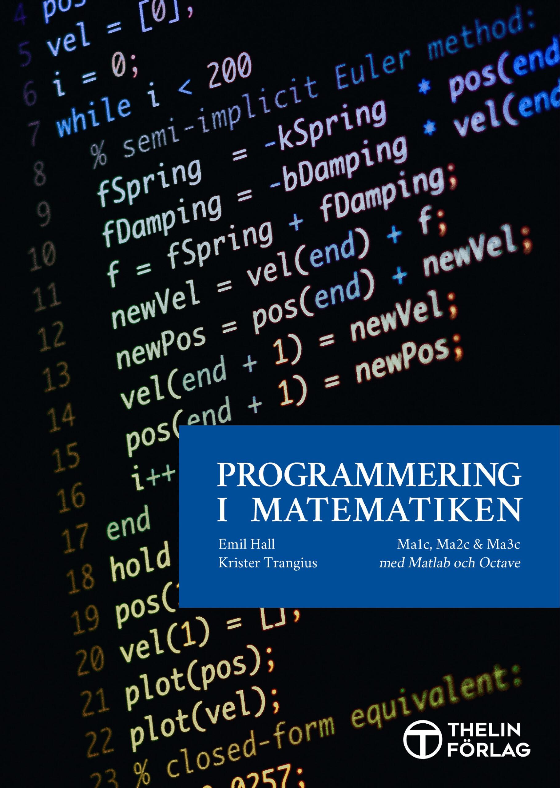 Programmering i matematiken - MathLab och Octave
